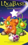 Lix and Basta - The Lost Dragons book summary, reviews and downlod