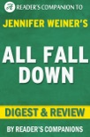 All Fall Down: A Novel by Jennifer Weiner Digest & Review book summary, reviews and downlod