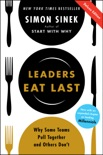 Leaders Eat Last Deluxe book summary, reviews and download