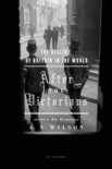 After the Victorians book summary, reviews and downlod