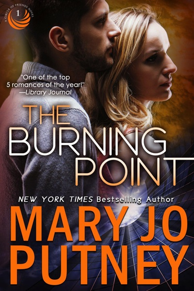 The Burning Point by Mary Jo Putney Book Summary, Reviews and E-Book Download