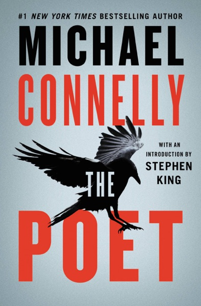 The Poet by Michael Connelly Book Summary, Reviews and E-Book Download