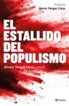 El estallido del populismo book summary, reviews and download