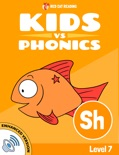 Learn Phonics: sh - Kids vs Phonics (Enhanced Version) book summary, reviews and downlod
