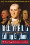 Killing England book summary, reviews and downlod