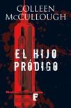 El hijo pródigo (Capitán Carmine Delmonico) book summary, reviews and downlod