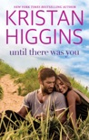 Until There Was You book summary, reviews and downlod