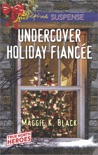 Undercover Holiday Fiancée book summary, reviews and downlod