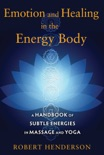 Emotion and Healing in the Energy Body book summary, reviews and downlod