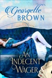 An Indecent Wager book summary, reviews and download