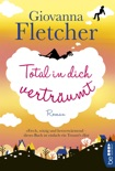 Total in dich verträumt book summary, reviews and downlod