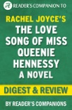 The Love Song of Miss Queenie Hennessy: A Novel by Rachel Joyce Digest & Review book summary, reviews and downlod