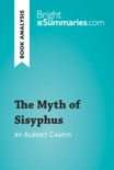 The Myth of Sisyphus by Albert Camus (Book Analysis) book summary, reviews and downlod