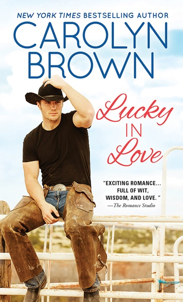 Lucky in Love by Carolyn Brown Book Summary, Reviews and E-Book Download