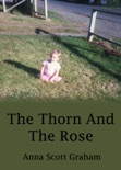 Alvin's Farm Book 2: The Thorn And The Rose book summary, reviews and download