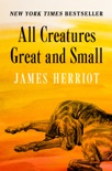 All Creatures Great and Small book synopsis, reviews