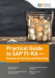 Practical Guide to SAP FI-RA — Revenue Accounting and Reporting book summary, reviews and download