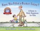 Have You Filled a Bucket Today? book summary, reviews and download