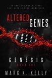 Altered Genes : Genesis book summary, reviews and download