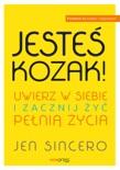 Jesteś kozak! Uwierz w siebie i zacznij żyć pełnią życia book summary, reviews and downlod