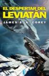 El despertar del Leviatán (The Expanse 1) book summary, reviews and downlod