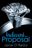 Indecent...Proposal book summary, reviews and downlod