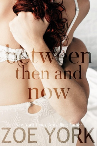 Between Then and Now by Zoe York E-Book Download