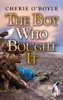 The Boy Who Bought It book image