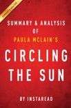 Circling the Sun: by Paula McLain Summary & Analysis book summary, reviews and downlod