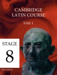 Cambridge Latin Course (5th Ed) Unit 1 Stage 8 textbook synopsis, reviews