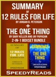 Summary of 12 Rules for Life: An Antidote to Chaos by Jordan B. Peterson + Summary of The One Thing by Gary Keller and Jay Papasan book summary, reviews and downlod