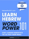 Learn Hebrew - Word Power 101 book summary, reviews and downlod