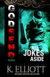 Godsend 6: All Jokes Aside book summary, reviews and downlod