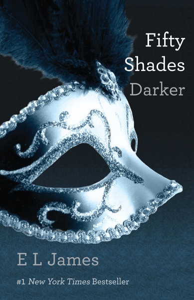 Fifty Shades Darker by E L James Book Summary, Reviews and E-Book Download