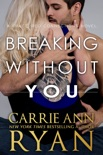 Breaking Without You book summary, reviews and downlod