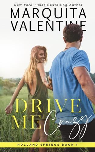 Drive Me Crazy by Marquita Valentine E-Book Download