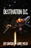 Destination D.C. book summary, reviews and downlod