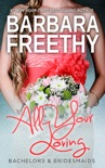 All Your Loving (Bachelors & Bridesmaids #3) book summary, reviews and downlod