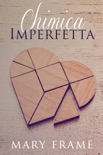 Chimica Imperfetta book summary, reviews and downlod