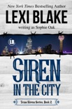 Siren in the City, Texas Sirens, Book 2 book summary, reviews and downlod