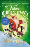 Father Christmas and Me book summary, reviews and downlod