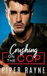 Crushing on the Cop book summary, reviews and downlod