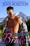 His Tempting Bride book summary, reviews and download