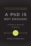 A PhD Is Not Enough! book summary, reviews and download