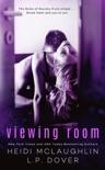 Viewing Room: A Society X Novel book summary, reviews and downlod