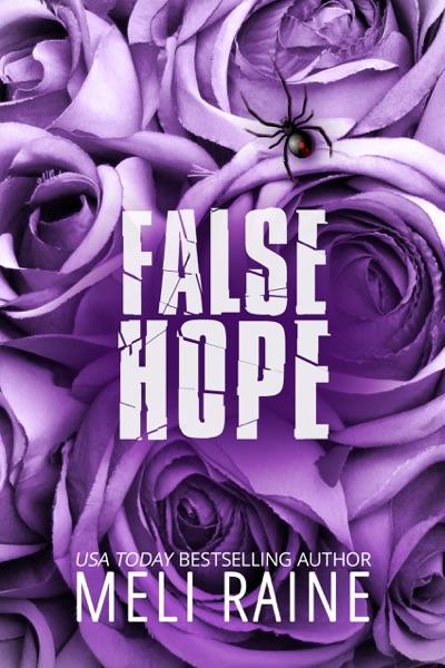 False Hope by Meli Raine Book Summary, Reviews and E-Book Download