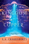 The Kingdom of Copper book summary, reviews and download