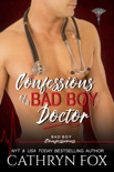 Confessions of a Bad Boy Doctor book summary, reviews and downlod
