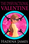 The Dysfunctional Valentine book summary, reviews and downlod
