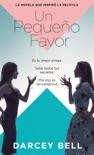 Un pequeño favor book summary, reviews and downlod